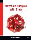 Bayesian Analysis with Stata, John Thompson (begins shipping May 2014)